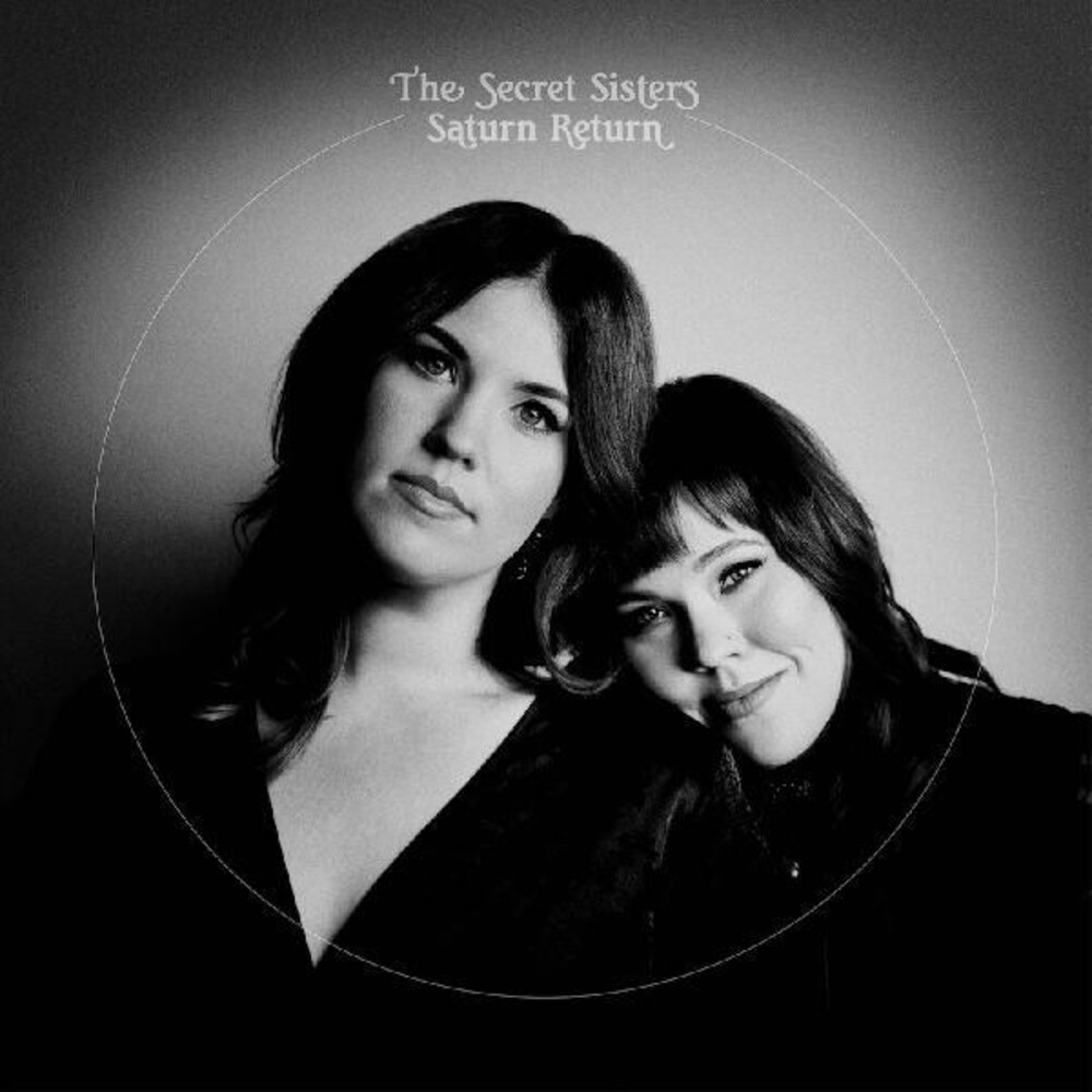The Secret Sisters - Saturn Return [Indie Exclusive Limited Edition LP]