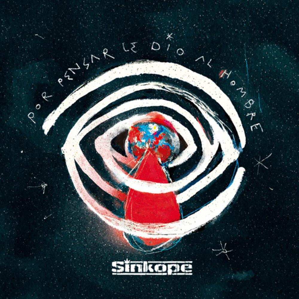 Sinkope - De Pensar Le Dio Al Hombre (Spa)