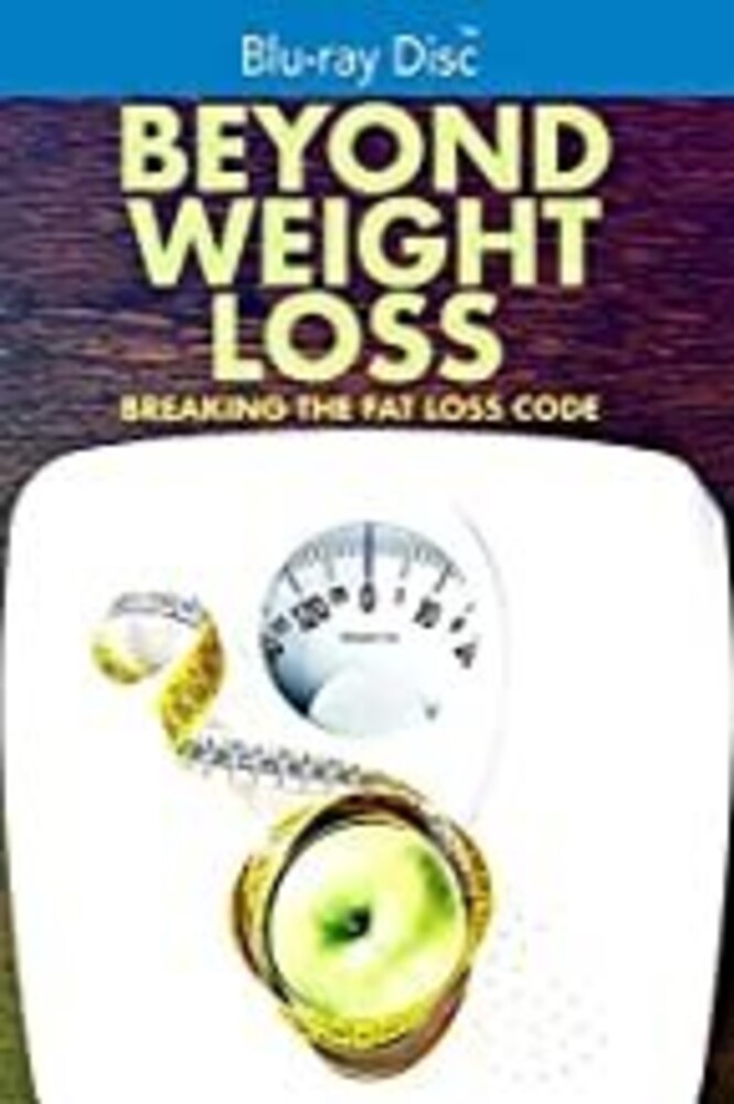 - Beyond Weight Loss