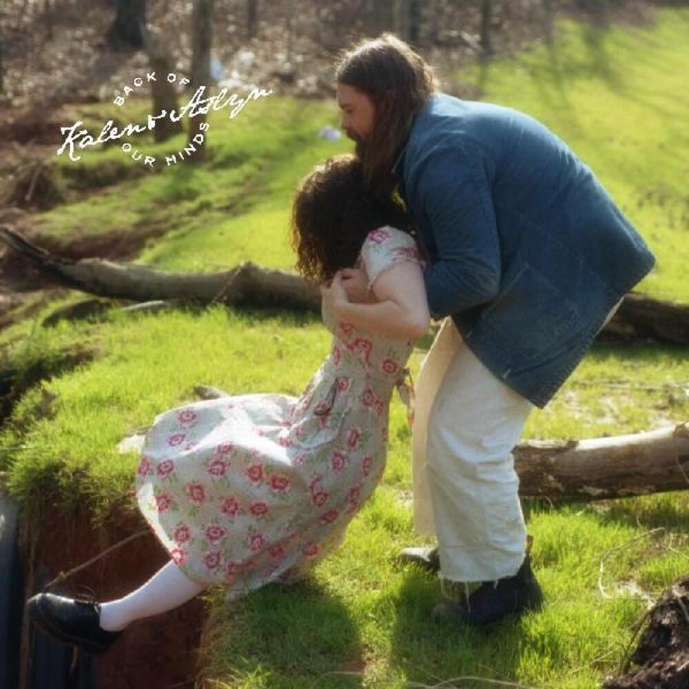 Kalen & Aslyn - Back Of Our Minds