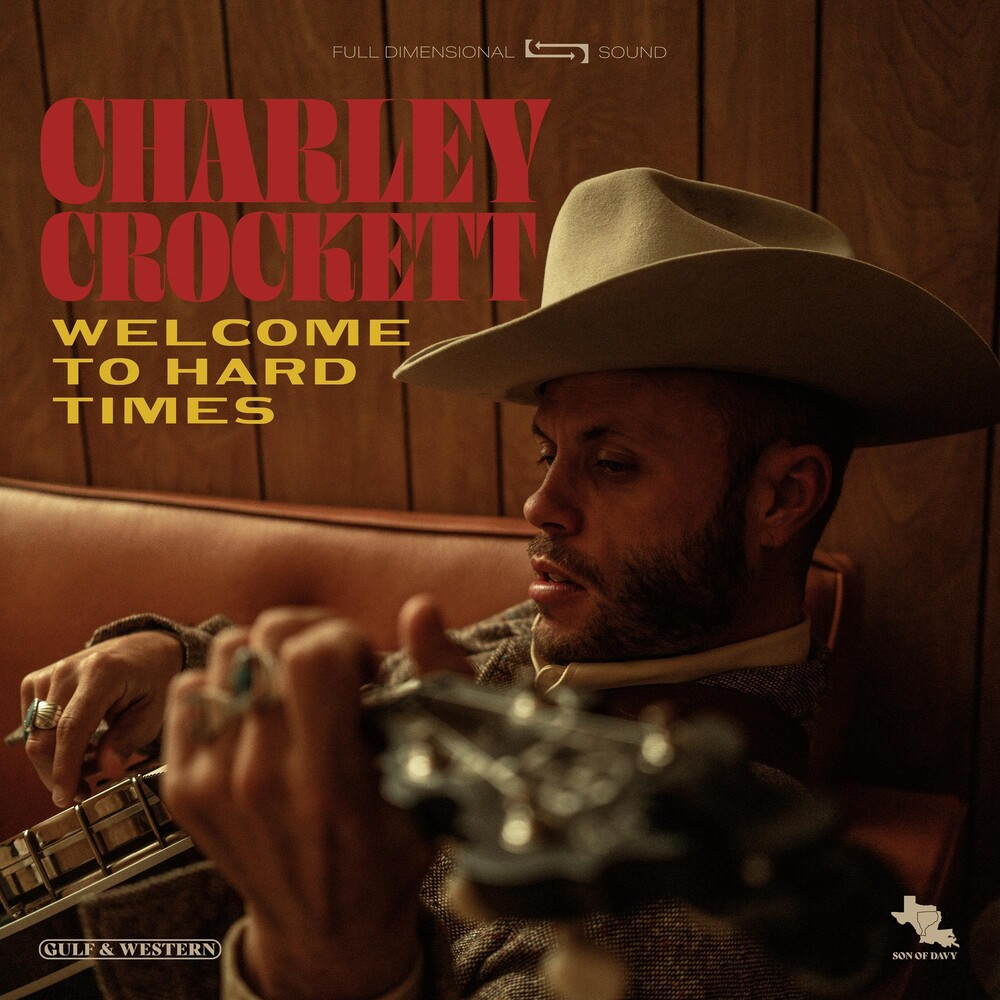 Charley Crockett - Welcome To Hard Times [LP]