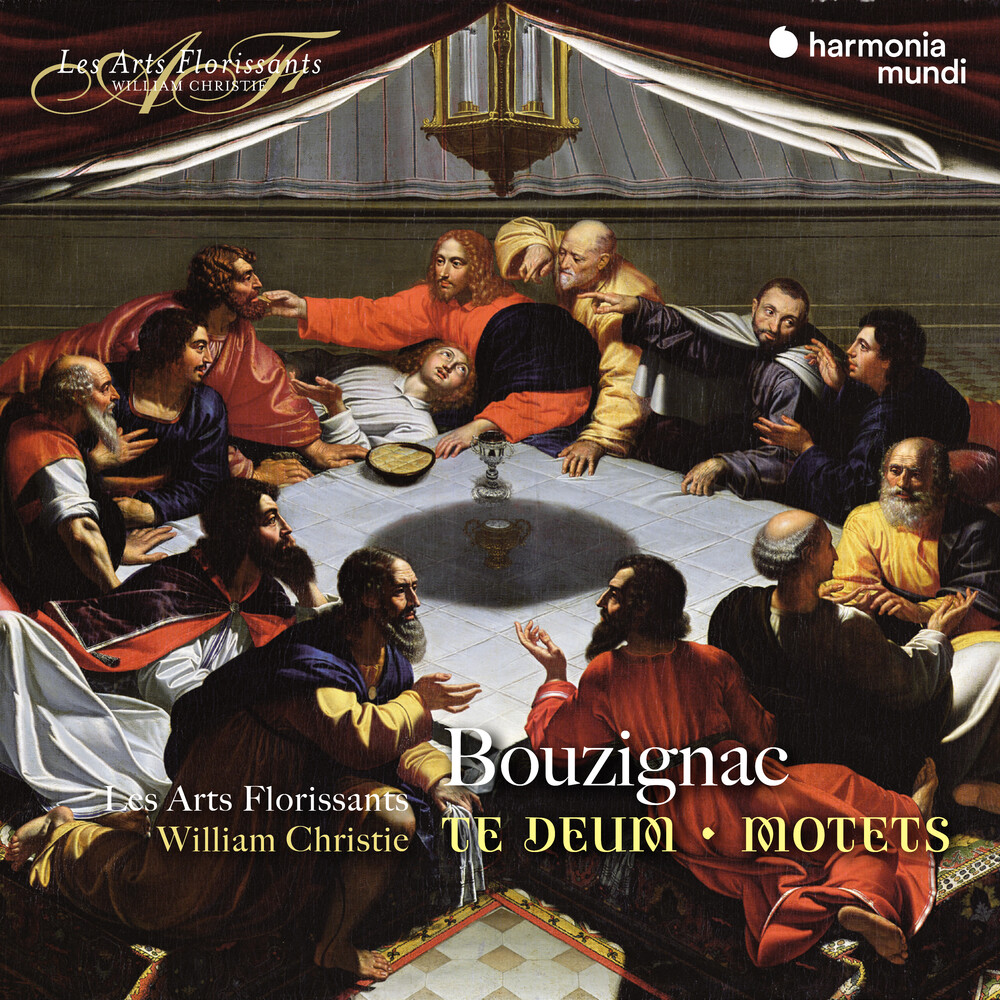 Les Arts Florissants / William Christie - Bouzignac: Te Deum Motets [Reissue]