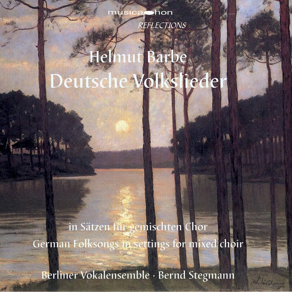 Barbe / Berliner Vokalensemble / Stegmann - Deutsche Volkslieder