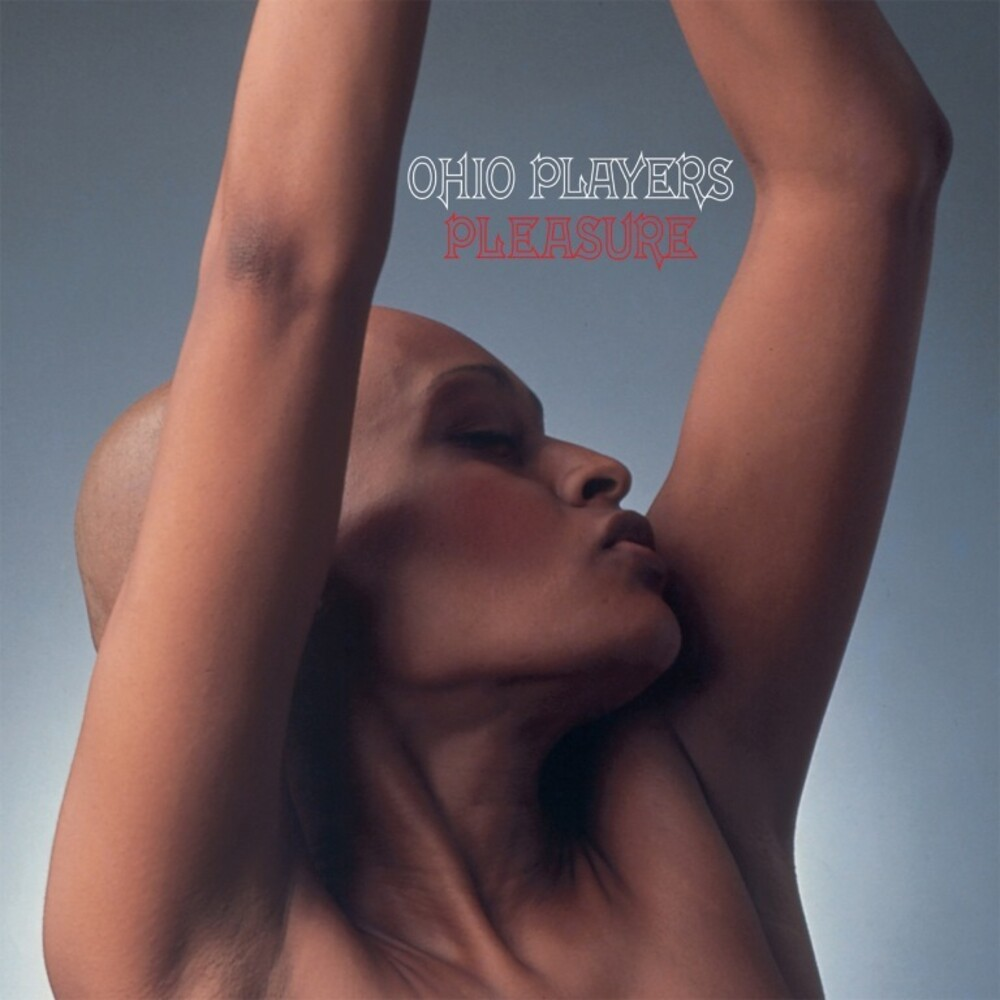 Ohio Players - Pleasure (Uk)