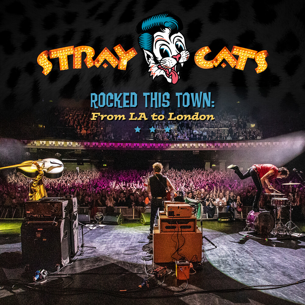 Stray Cats - Rocked This Town: From LA To London [2LP]