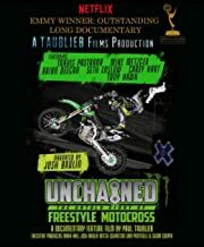 - Unchained: Untold Story Of Freestyle Motocross