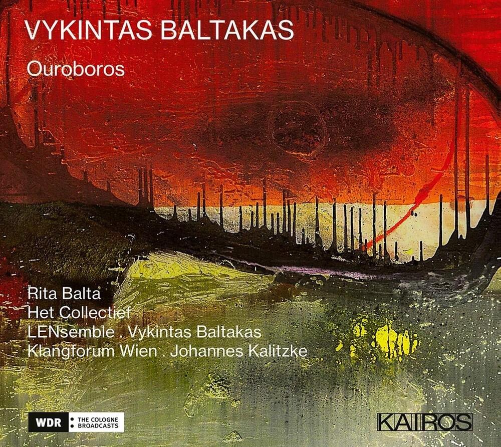Vykintas Baltakas Ouroboros / Various - Vykintas Baltakas: Ouroboros / Various