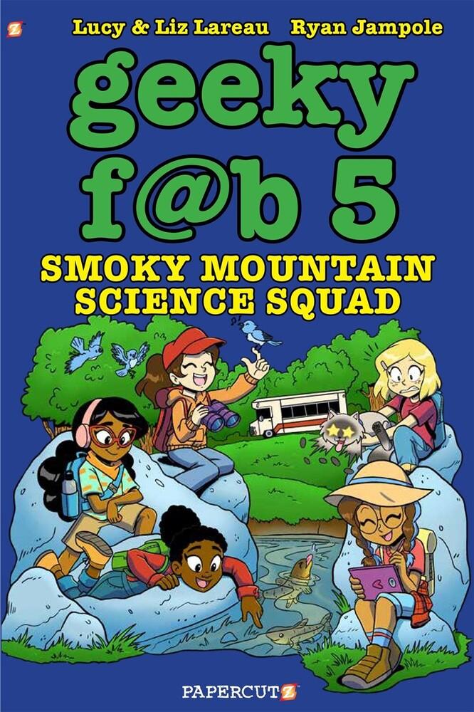 Lareau, Liz - Geeky Fab 5 Vol. 5: Roadtrippin