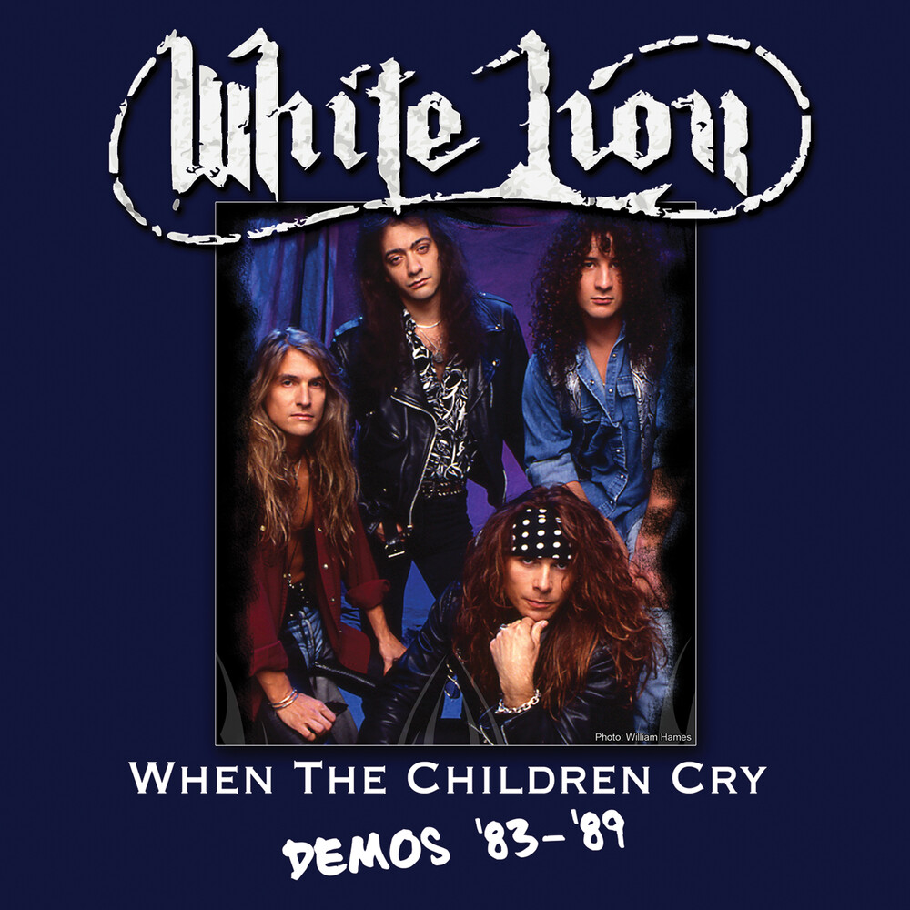 White Lion - When The Children Cry - Demos '83-'89 [Limited Edition]