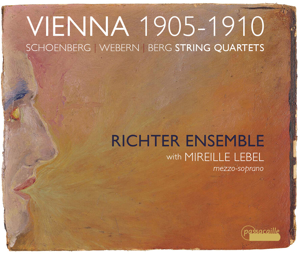 Berg / Richter Ensemble / Lebel - Vienna 1905-1910
