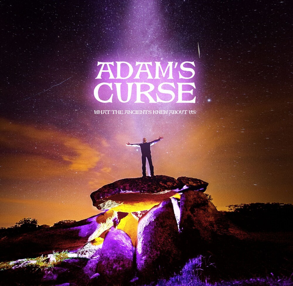 Adams Curse - What The Ancients Knew About Us (Uk)