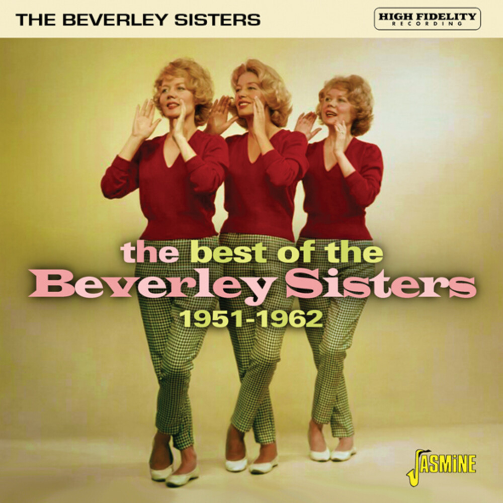 Beverley Sisters - Best Of The Beverley Sisters: 1951-1962