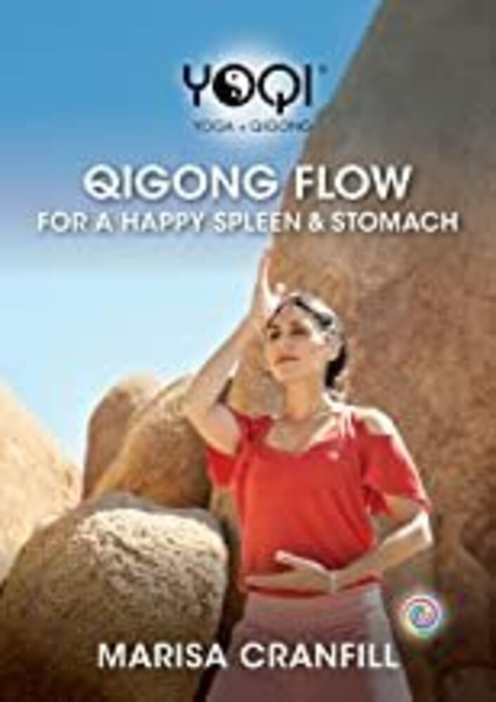 Yoqi: Qigong Flow for Happy Spleen & Stomach - Yoqi: Qigong Flow For Happy Spleen And Stomach
