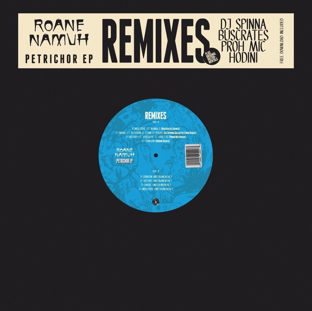 Roane Namuh - Petrichor Remixes & Instrumentals