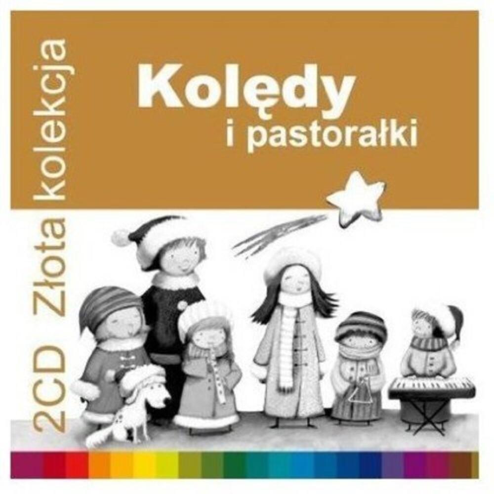 Zlota Kolekcja Koledy I Pastoralki / Various - Zlota Kolekcja: Koledy I Pastoralki / Various