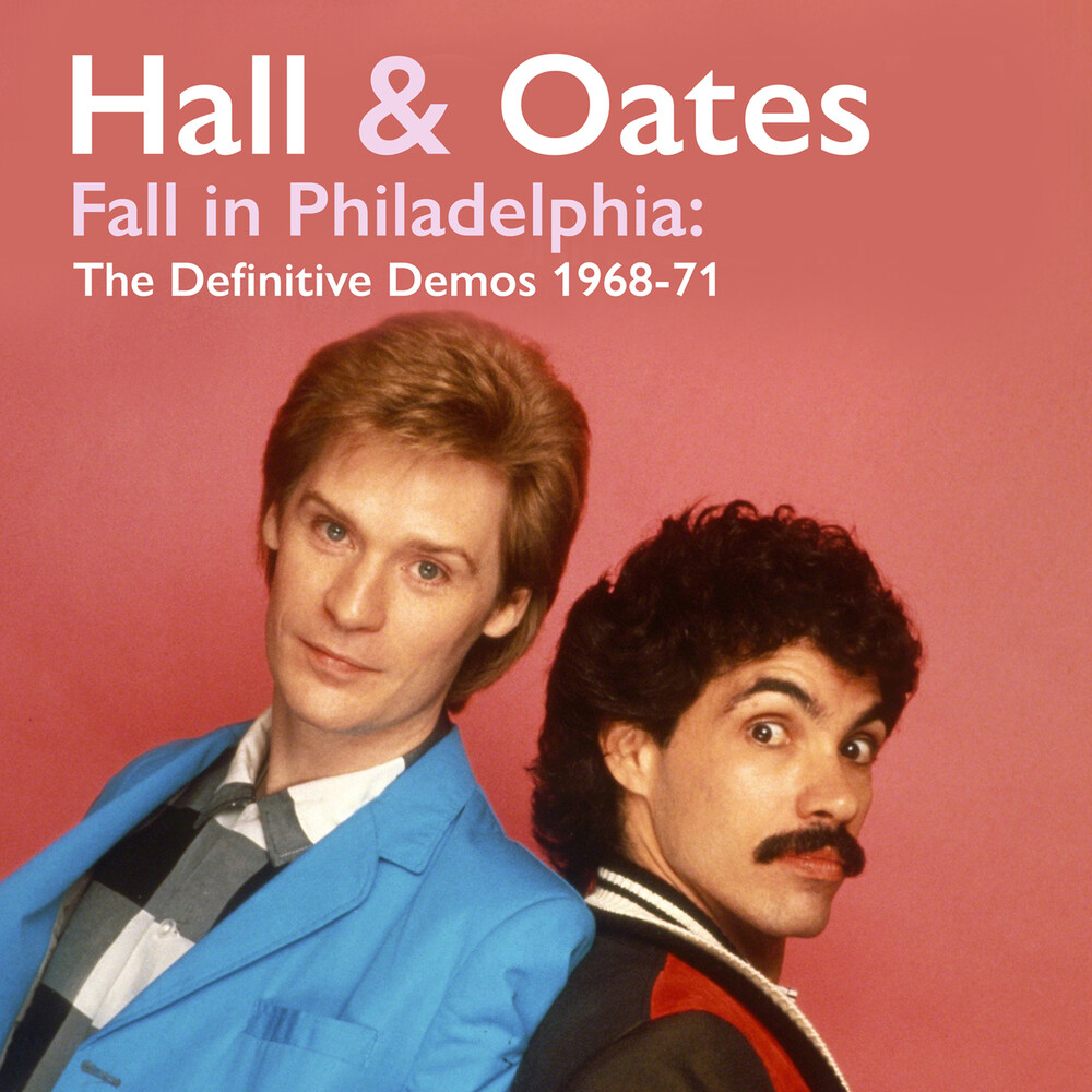 Daryl Hall  / Oates,John - Fall In Philadelphia: The Definitive Demos 1968-71