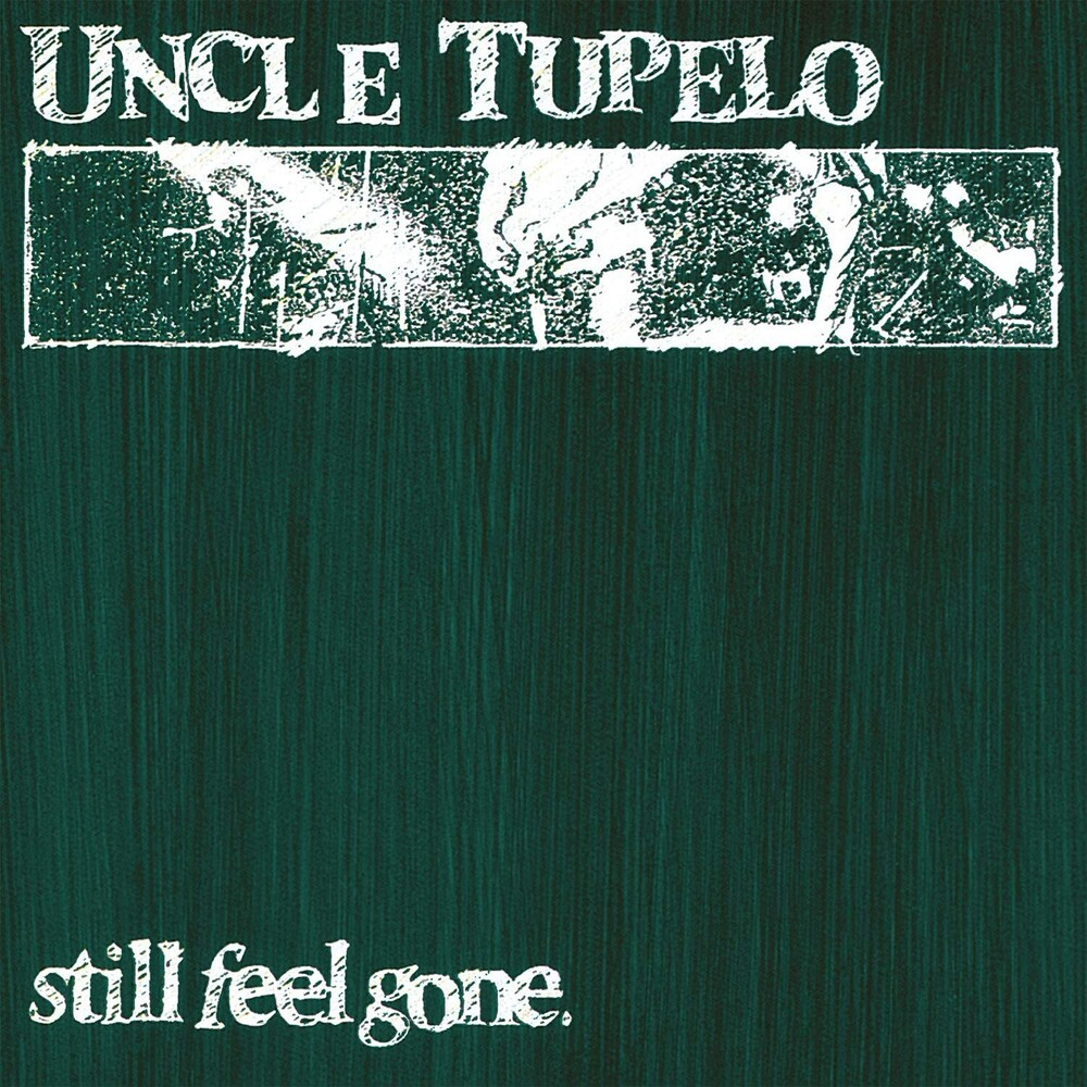 Uncle Tupelo - Still Feel Gone [Clear Vinyl] [Limited Edition] [180 Gram] (Hol)