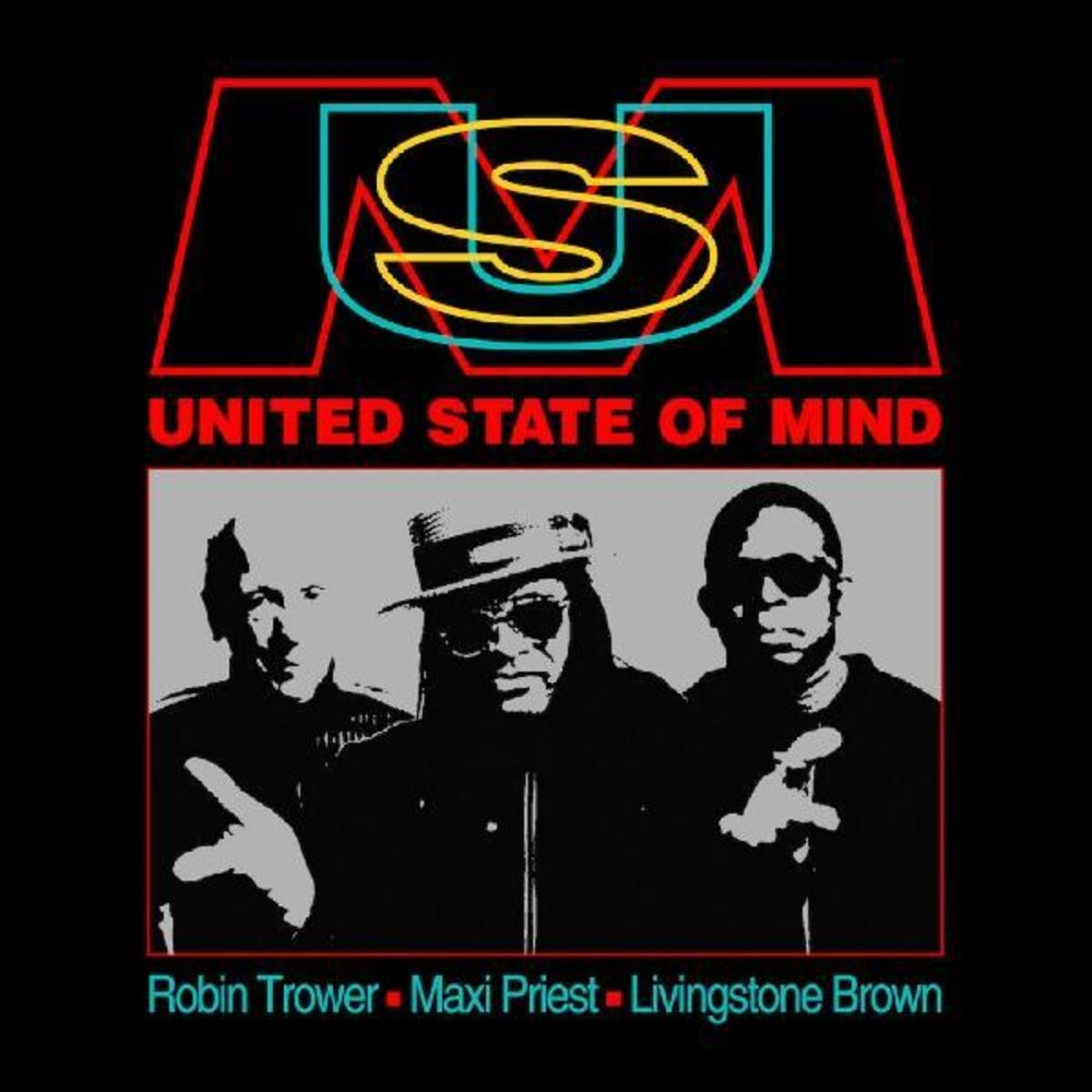 Robin Trower  / Maxi Priest / Brown,Livingstone - United State Of Mind