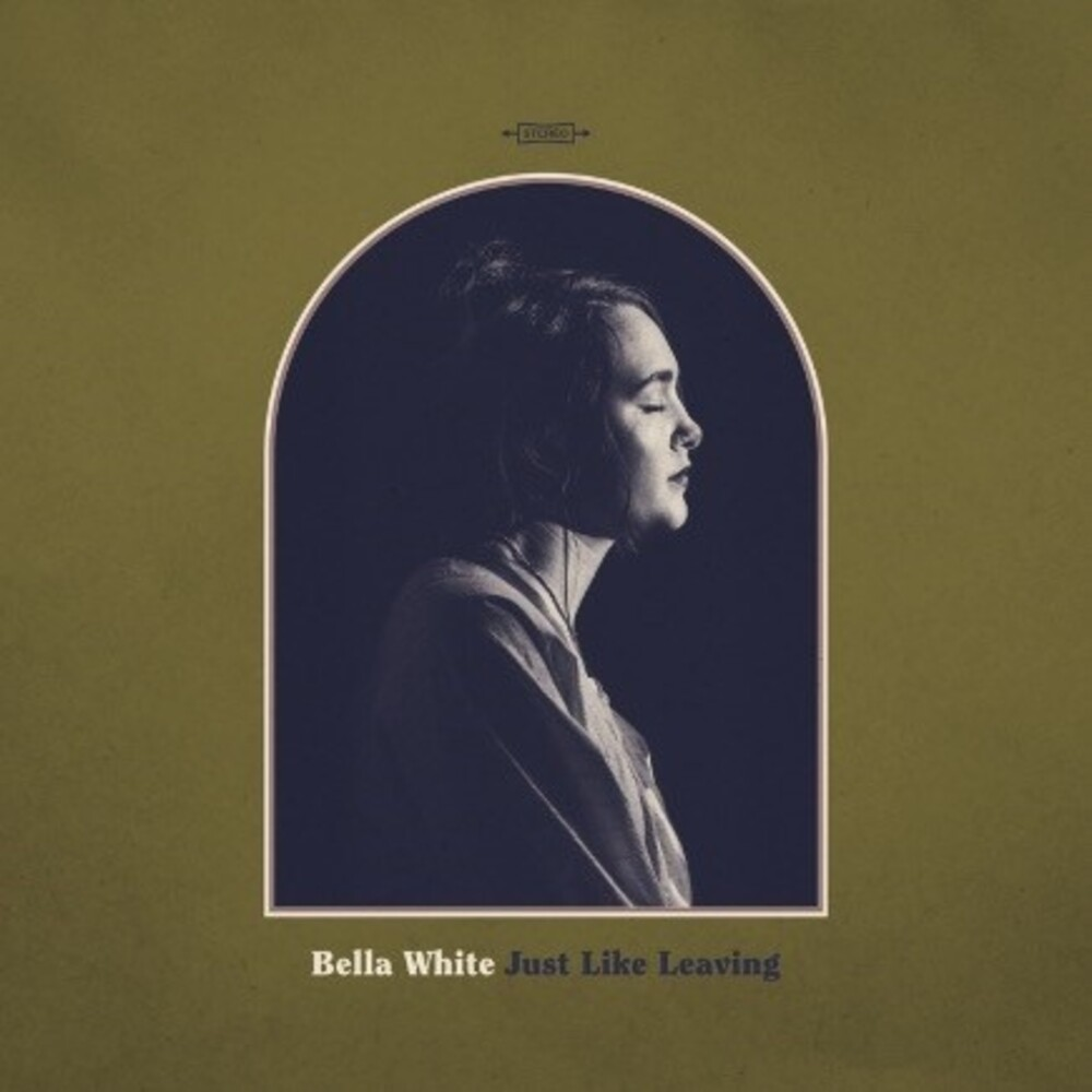 Bella White - Just Like Leaving (Sft)