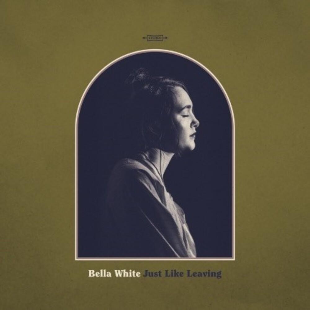 Bella White - Just Like Leaving (Sft)