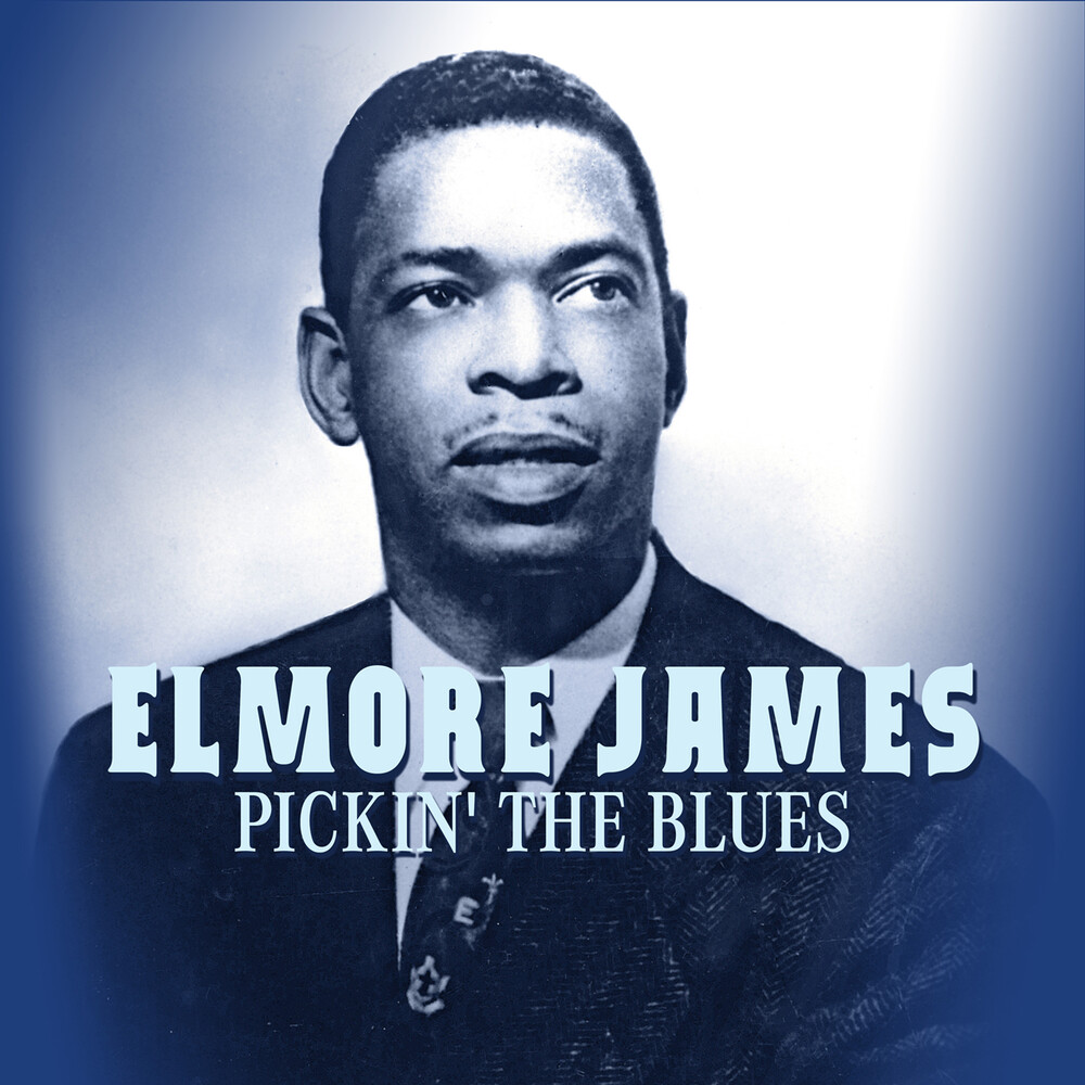 Elmore James - Pickin' The Blues (Mod)