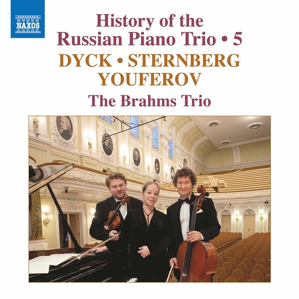 Dyck / Brahms Trio - History Of The Russian 5