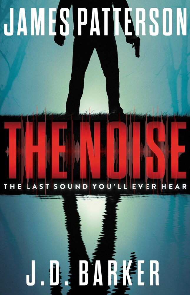 James Patterson  / Barker,J D - Noise (Hcvr)
