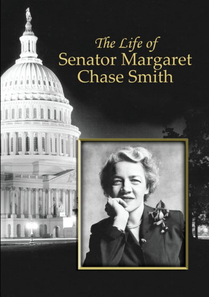 - Life Of Senator Margaret Chase Smith / (Mod Dol)