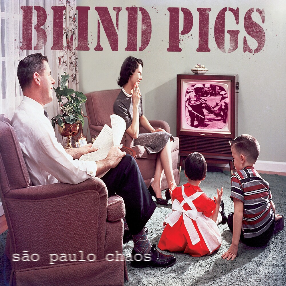 Blind Pigs - Sao Paolo Chaos