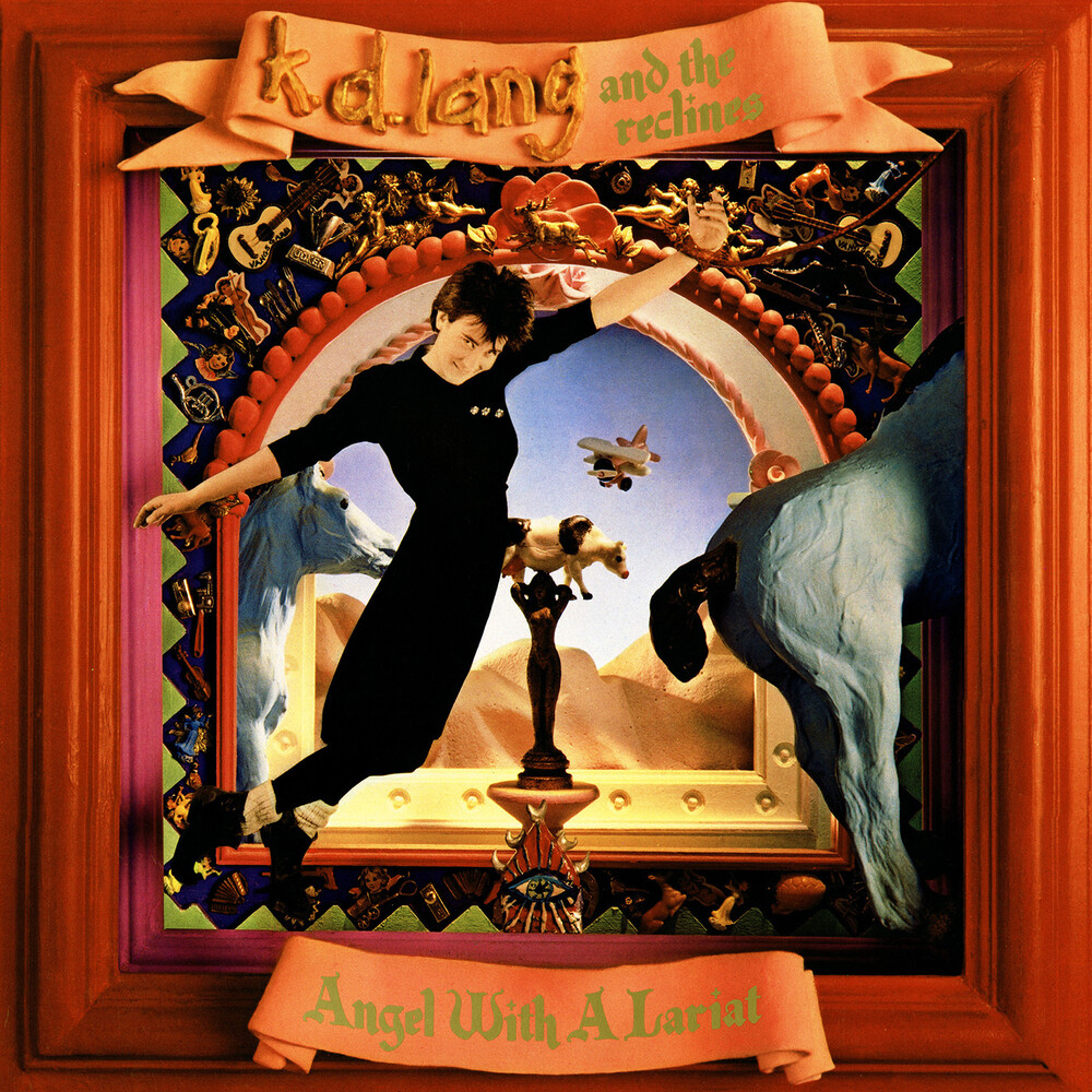 K.D. Lang and the Reclines - Angel With A Lariat