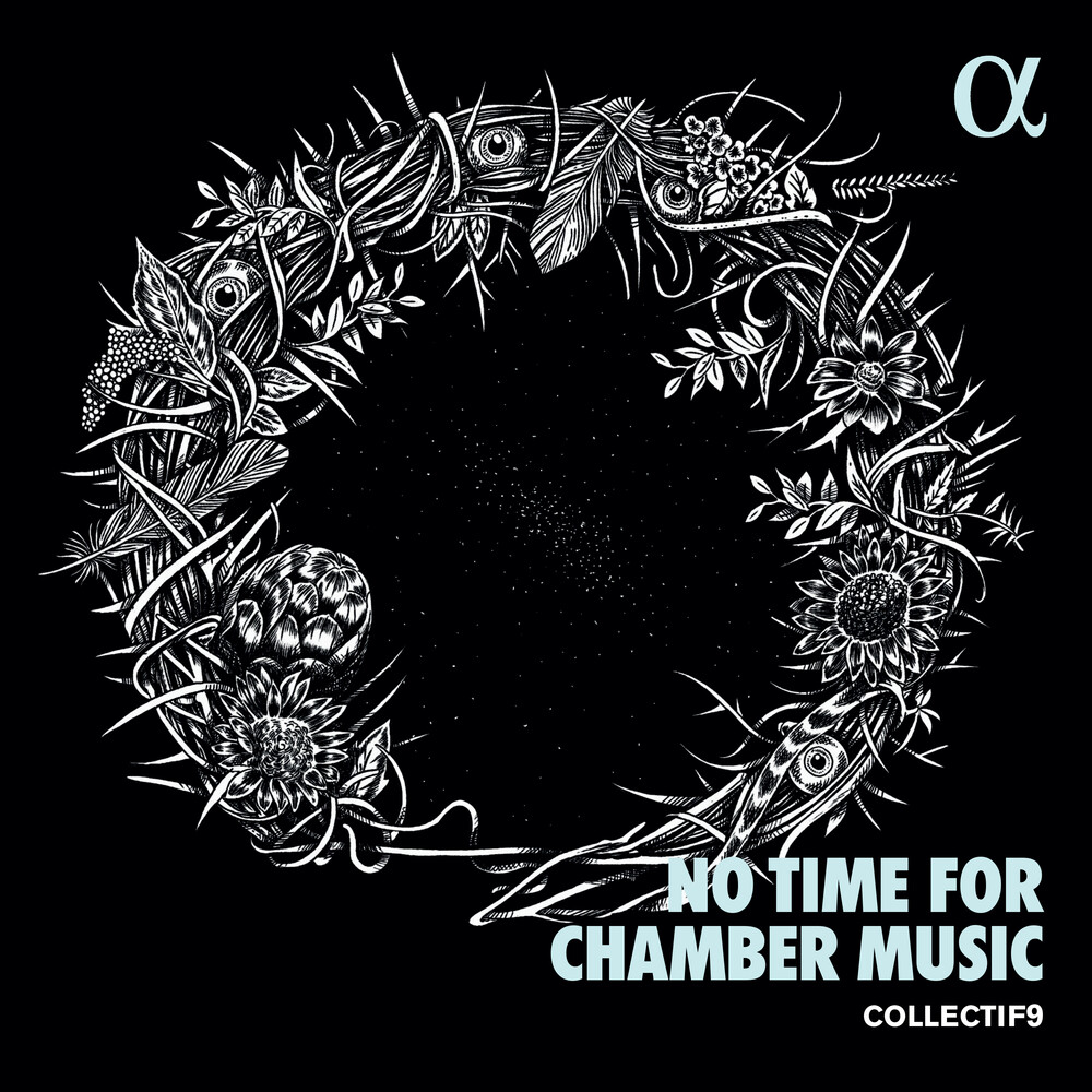 Mahler / Collectif9 - No Time For Chamber Music
