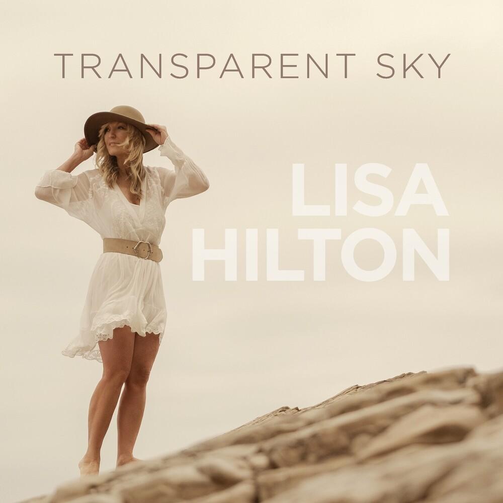 Lisa Hilton - Transparent Sky