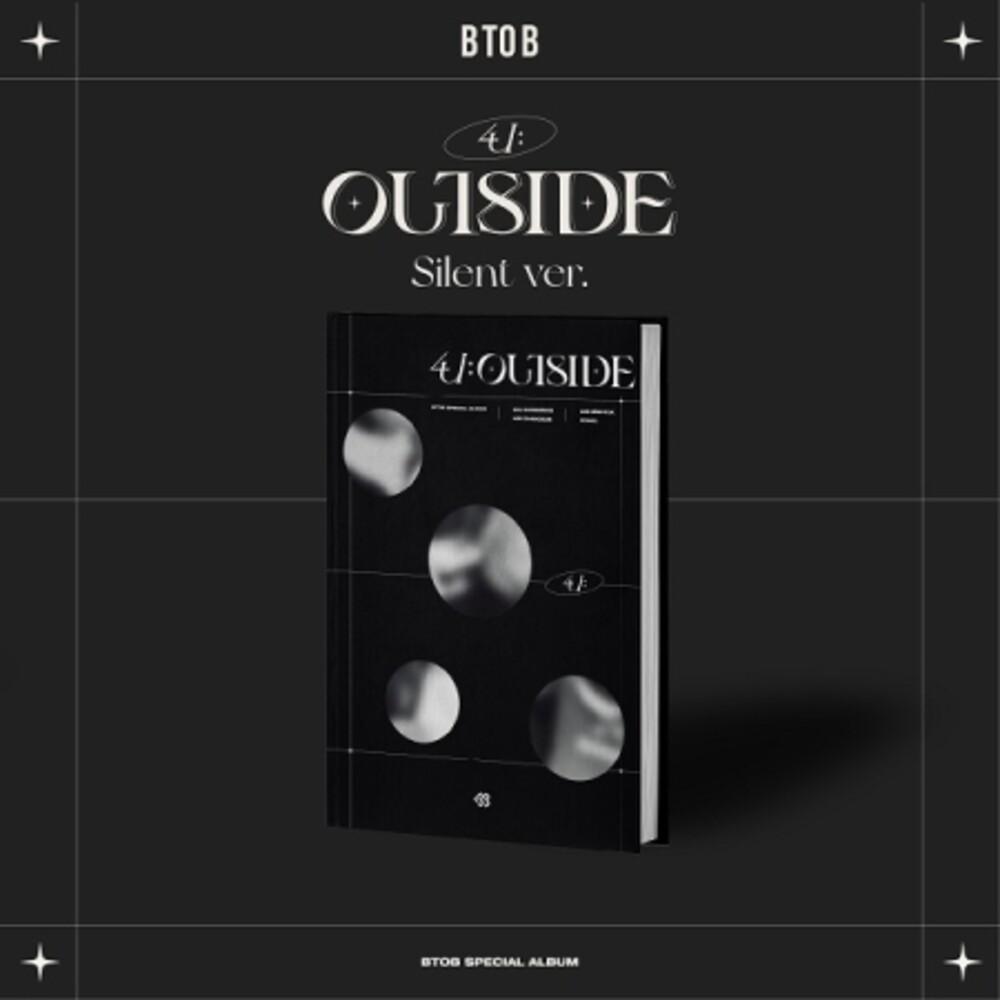 Btob - 4U: Outside (Silent Version) (incl.96pg Booklet, Lyric Paper, Invitation Card, Postcard, Photocard, Film Photocard + Poster)