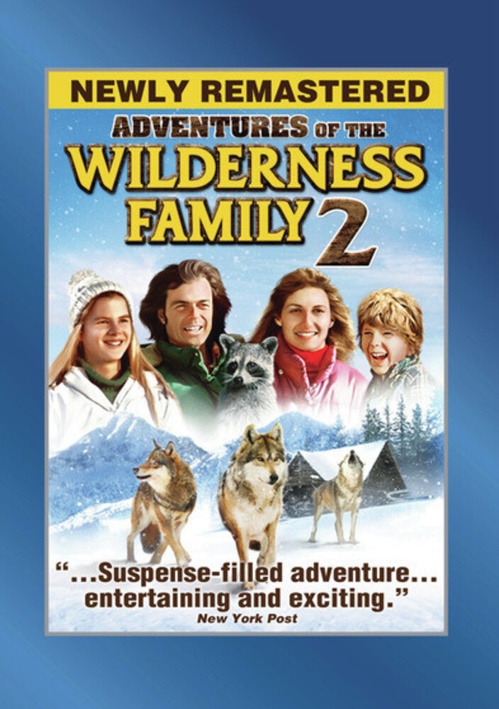 Wilderness Family Part 2 - The Wilderness Family Part 2