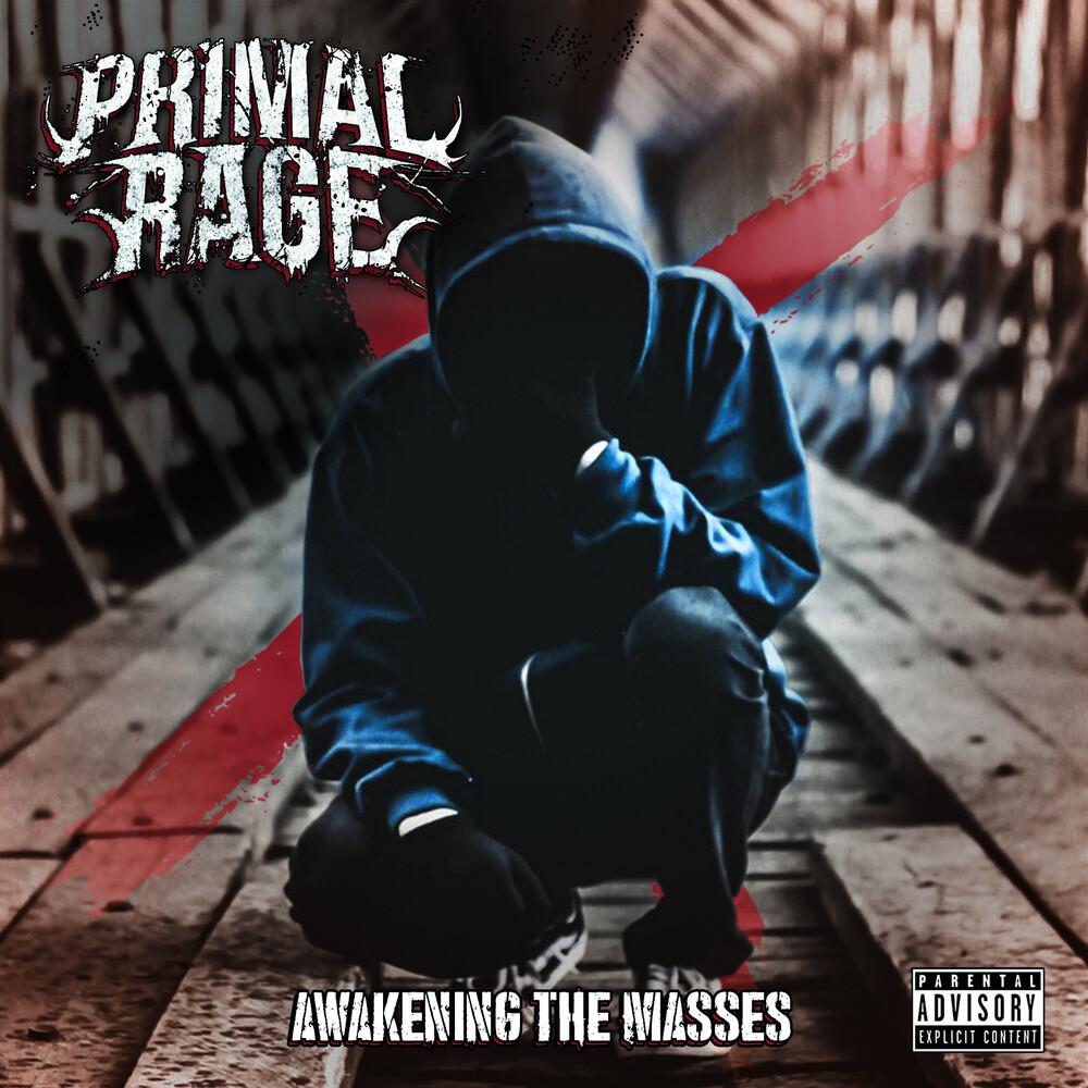 Primal Rage - Awakening The Masses