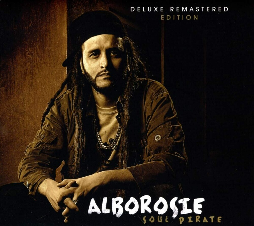 Alborosie - Soul Pirate [Deluxe Remastered]