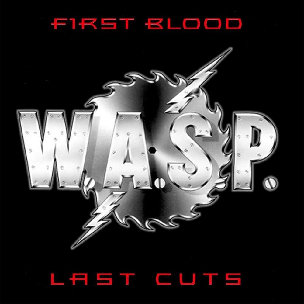 Wasp - First Blood Last Cuts