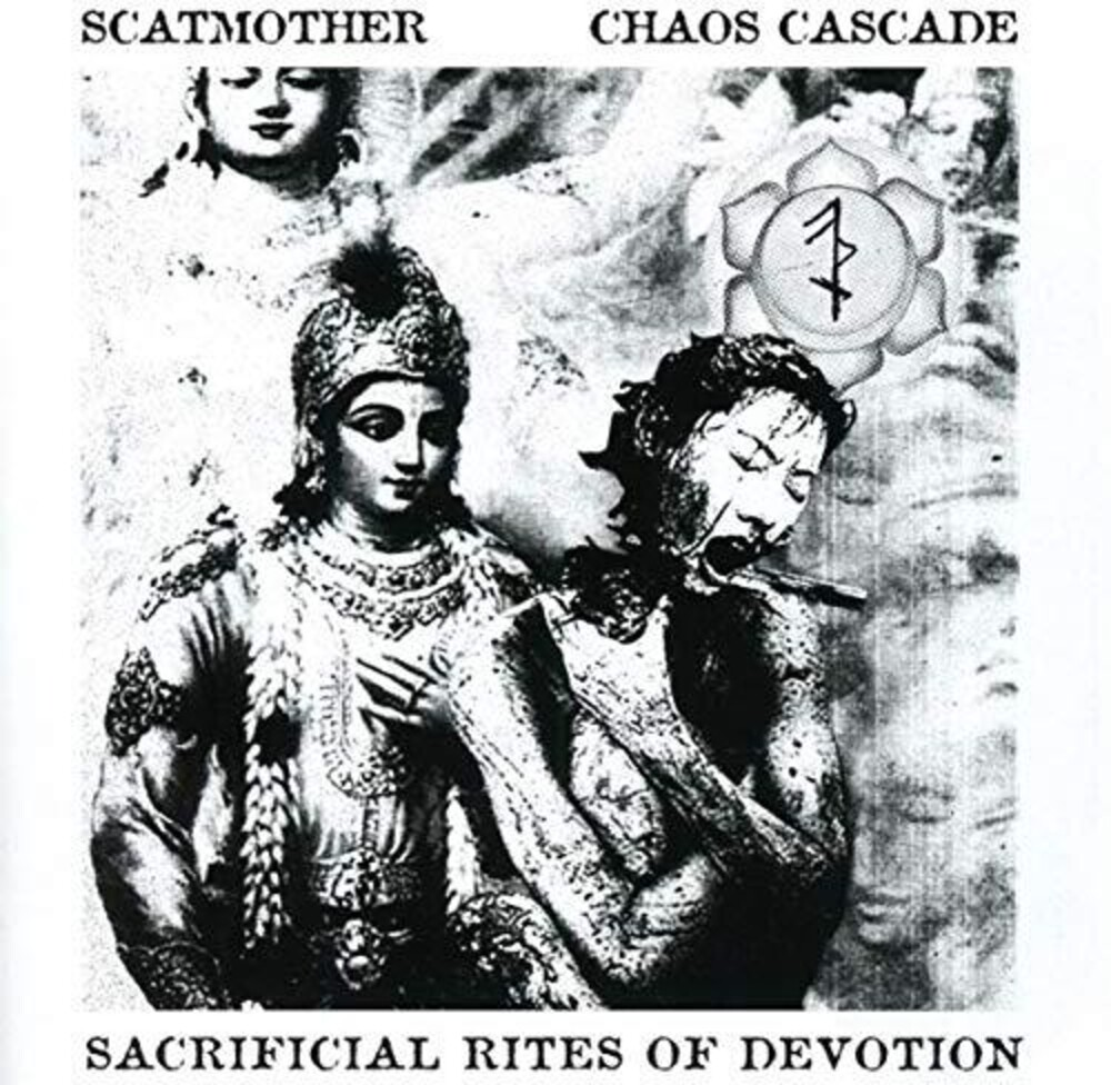 Scatmother / Chaos Cascade - Sacrificial Rites Of Devotion (Uk)