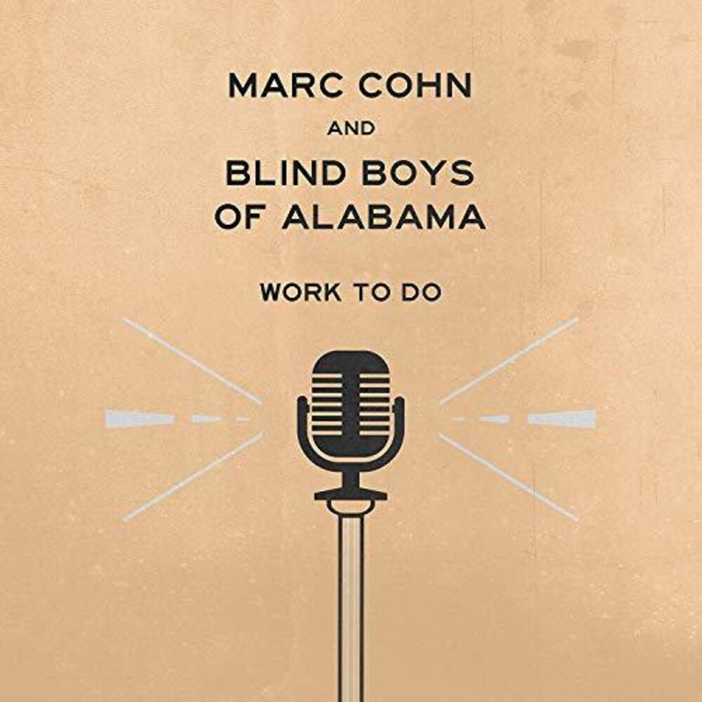 Mark Cohn And Blind Boys Of Alabama - Work To Do