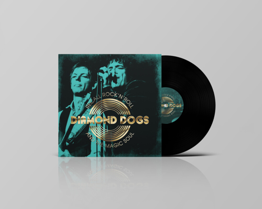 Diamond Dogs - Recall Rock N Roll And The Magic Soul (Blk)