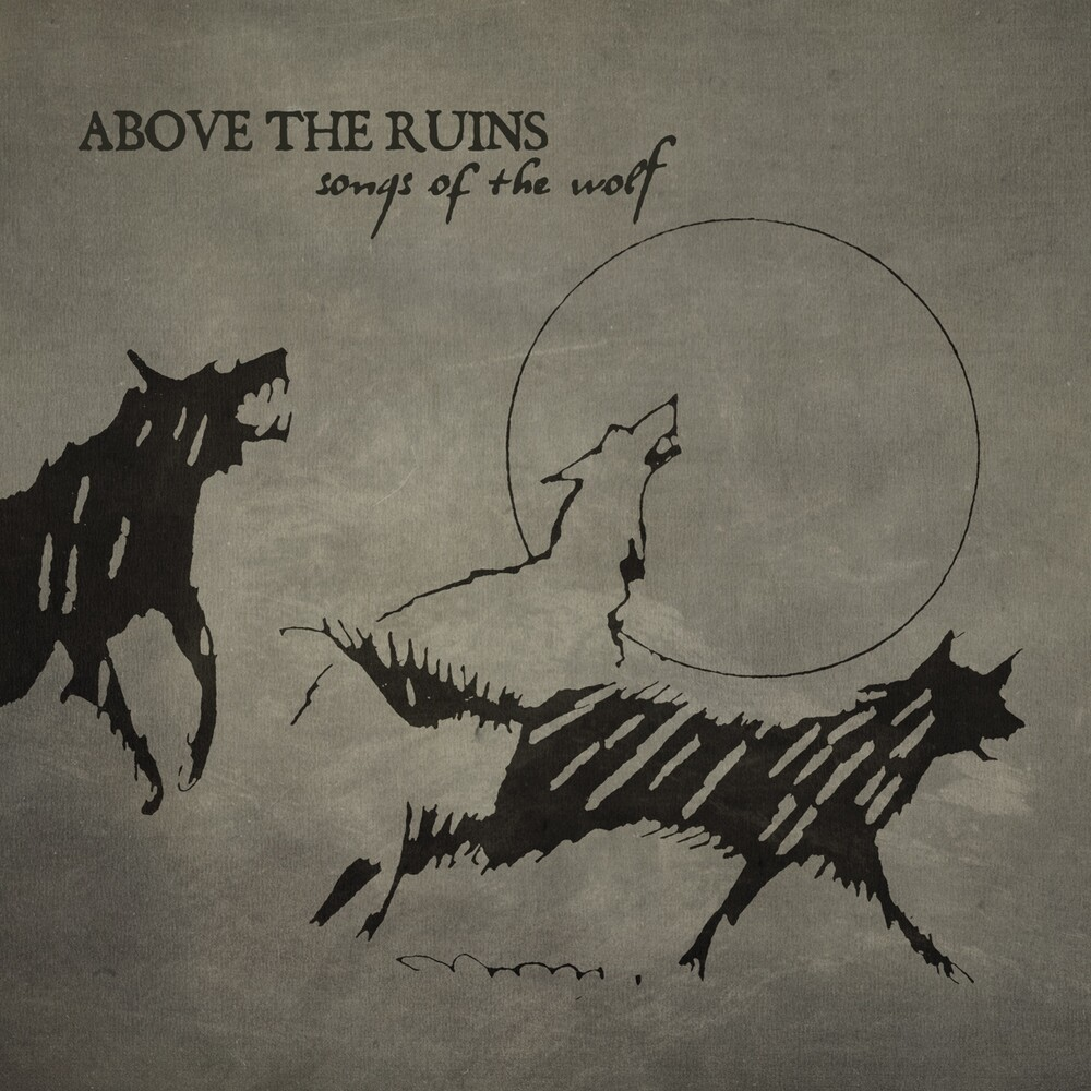 Above The Ruins Pre-Sol Invictus - Songs Of The Wolf (Blk)