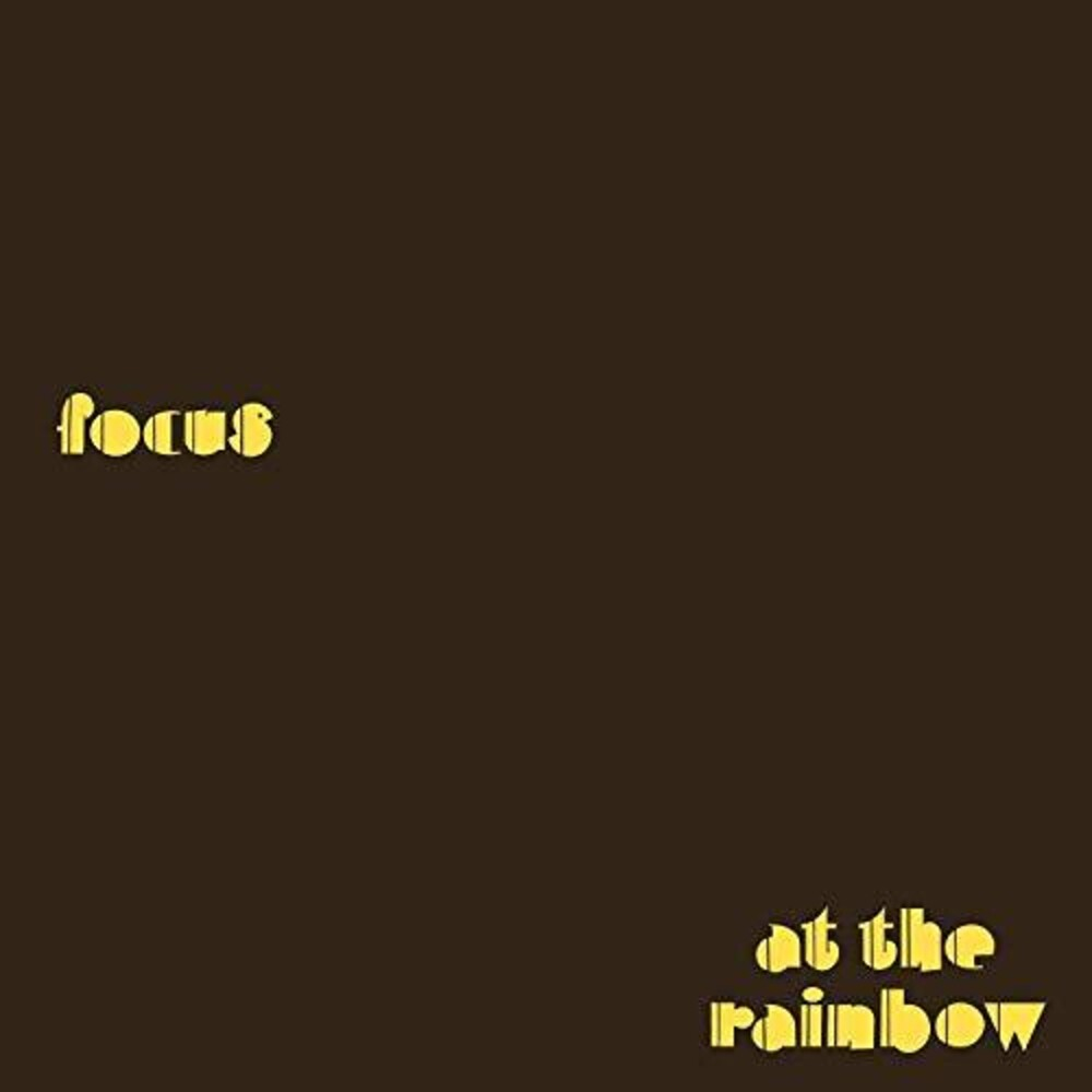 Focus - At The Rainbow (Hol)
