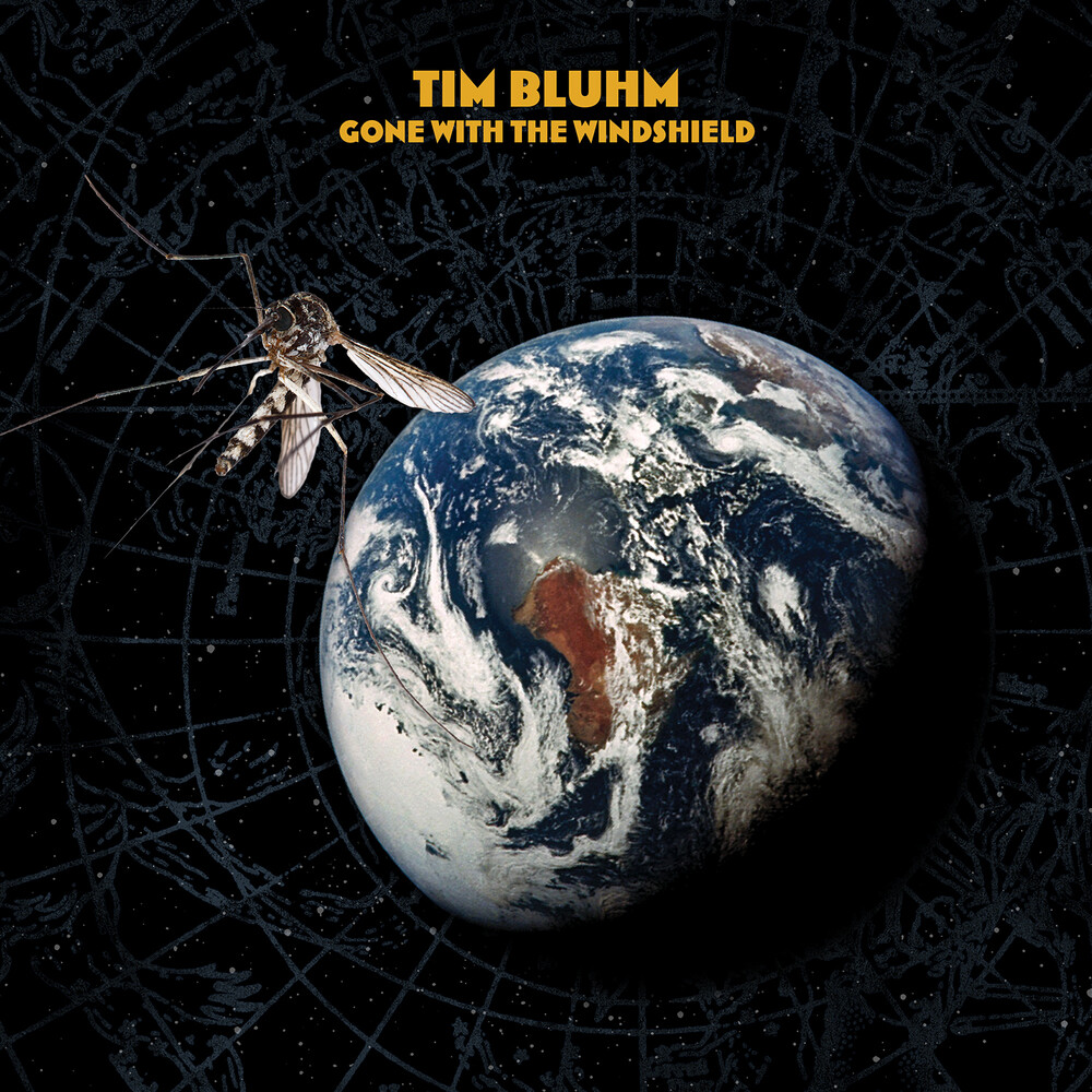 Tim Bluhm - Gone With The Windshield [Colored Vinyl] (Gate) [Download Included]