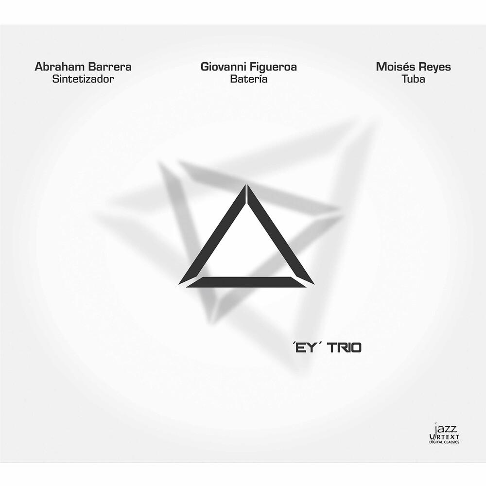 Abraham Barrera - Ey Trio