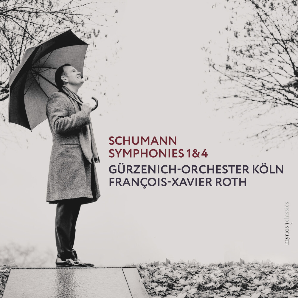 Schumann / Roth / Gurzenich-Orchester Koln - Symphonies 1 & 4