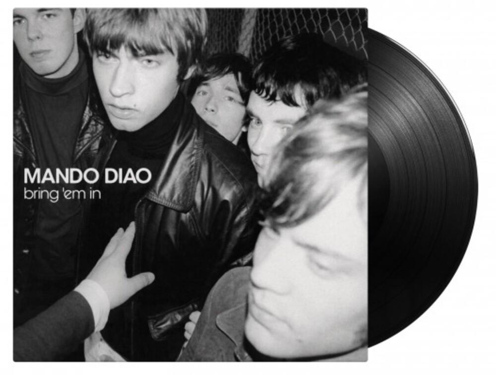 Mando Diao - Bring Em In (Blk) [180 Gram] (Hol)