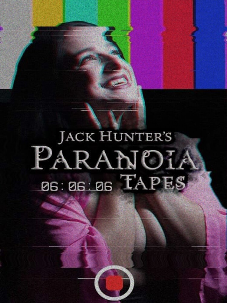 Jack Hunter's Paranoia Tapes: 06:06:06 - Jack Hunter's Paranoia Tapes: 06:06:06