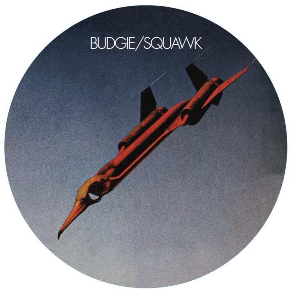 Budgie - Squawk [Limited Edition] (Pict) (Uk)