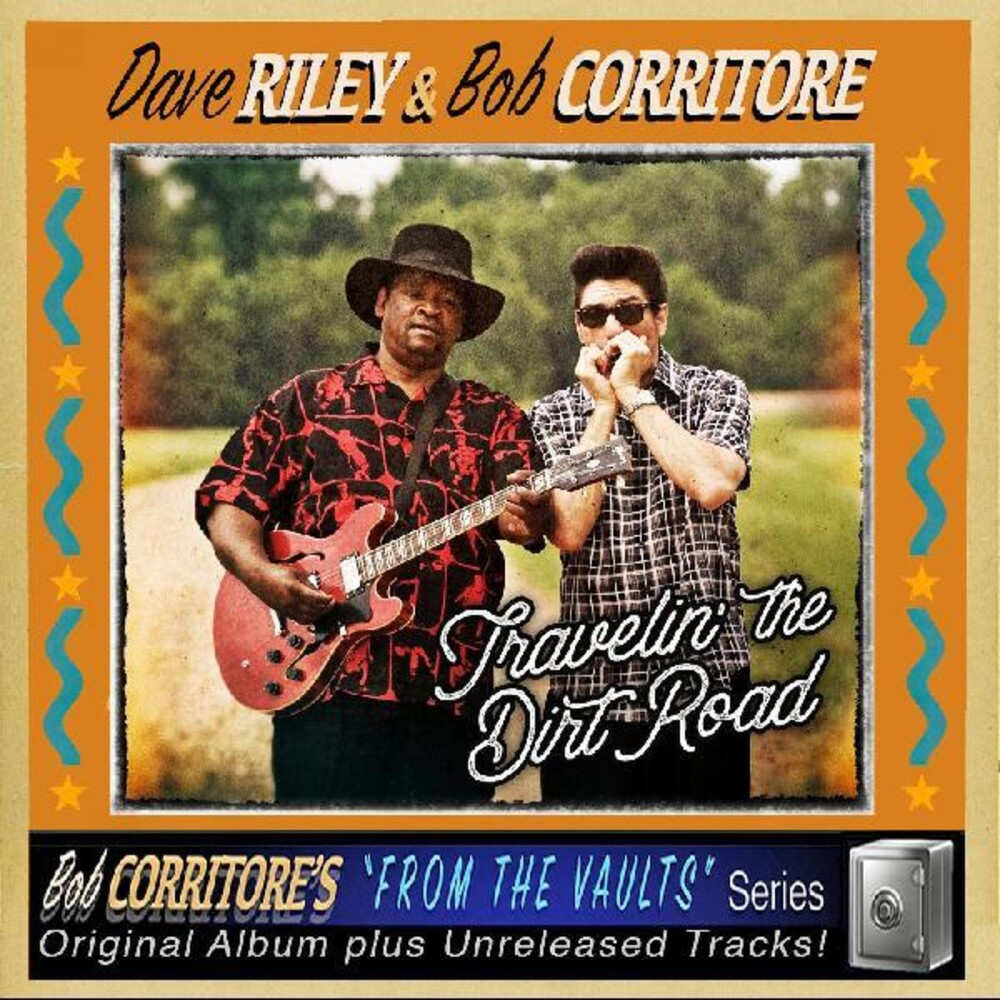 Dave Riley / Corritore,Bob - Travelin' The Dirt Road