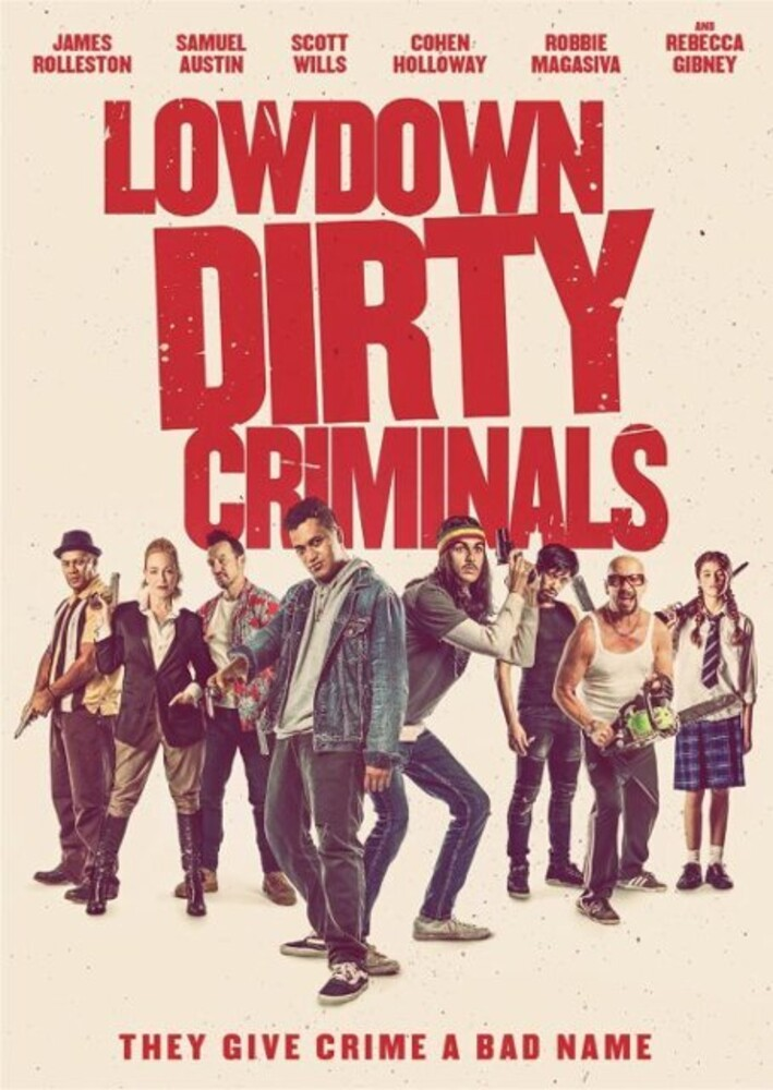 Lowdown Dirty Criminal - Lowdown Dirty Criminal
